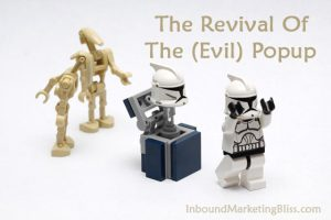 The Revival Of The Evil Popup Or Marketing Overlay