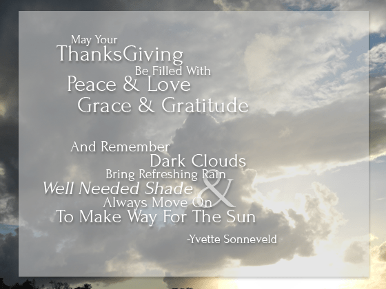 May Your Thanksgiving Be Filled With Peace & Love & Grace & Gratitude